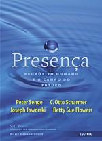Livro: Presença: propósito Humano e o Campo do Futuro